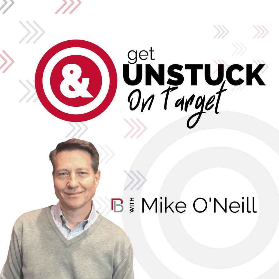 Get Unstuck & On Target