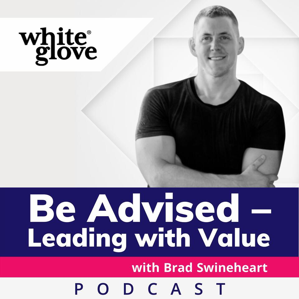 Be Advised - Leading with Value
