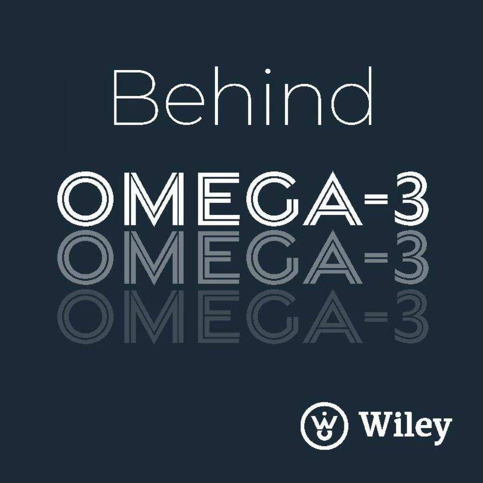 The Science & The Story - Behind Omega 3