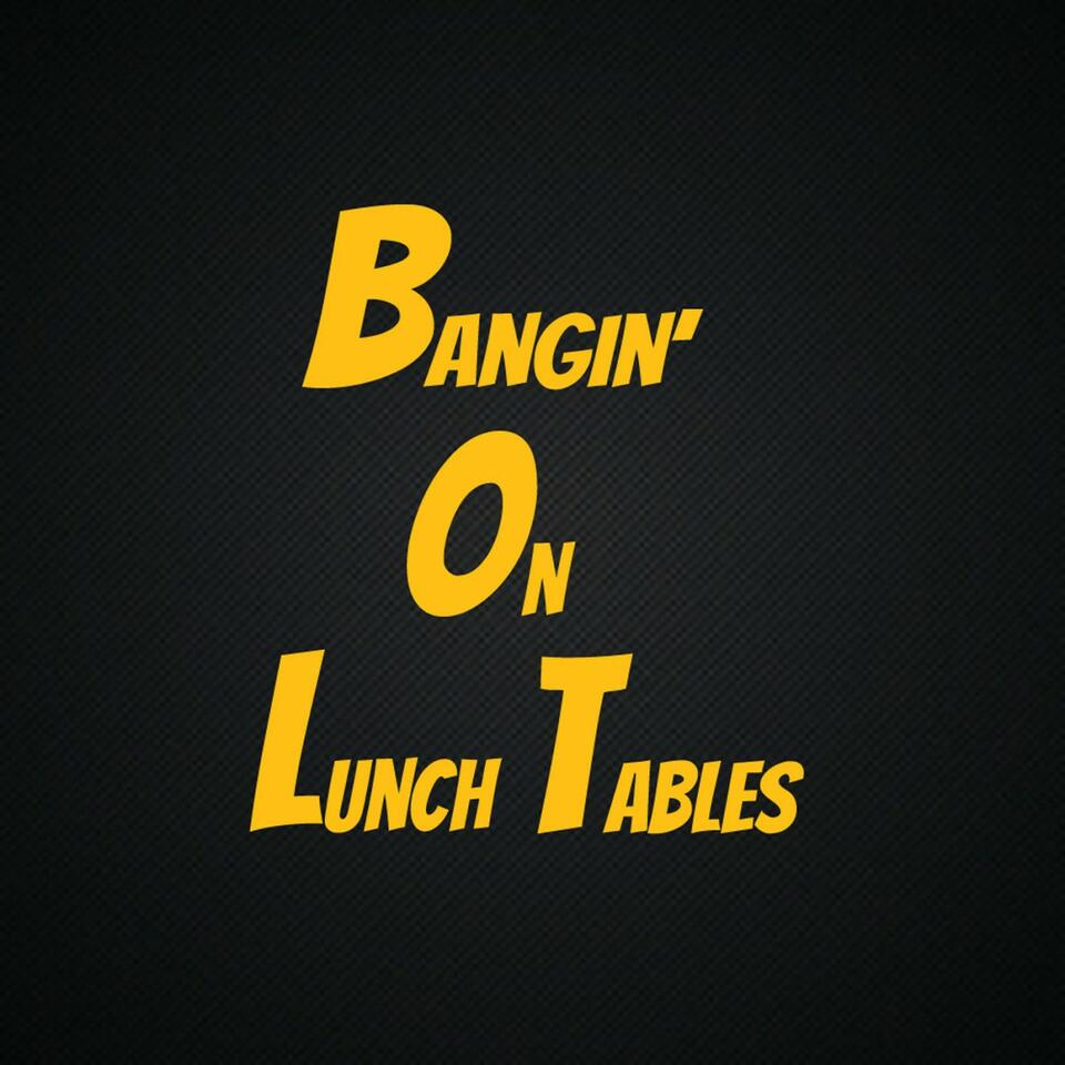 Bangin On Lunch Tables