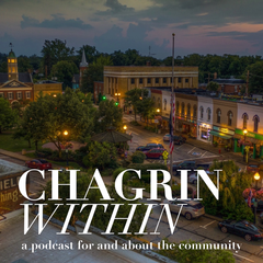 Chagrin Within - A Podcast For And About The Chagrin Falls, Ohio Community