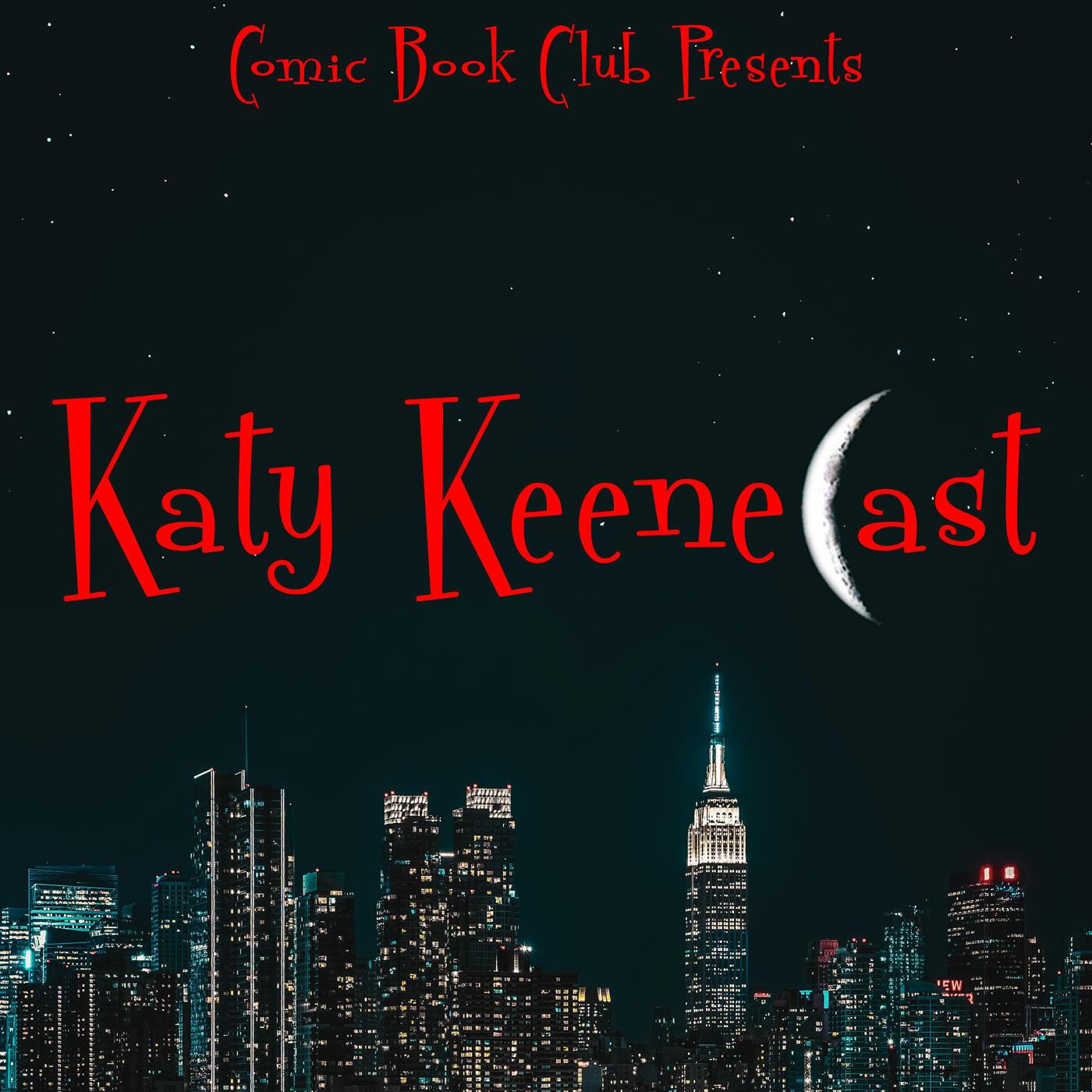 Katy KeeneCast: A Katy Keene Podcast