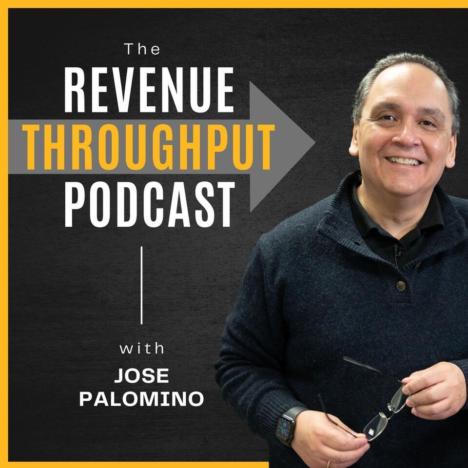 The Revenue Throughput Podcast