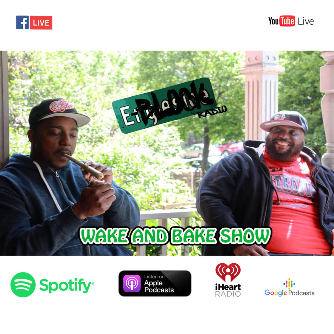 E-Block Radio Wake and Bake Show