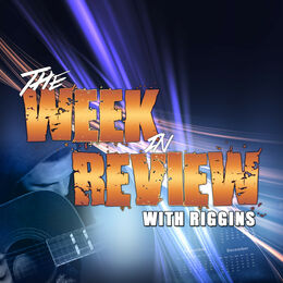 Ace & TJ Riggins' Week in Review