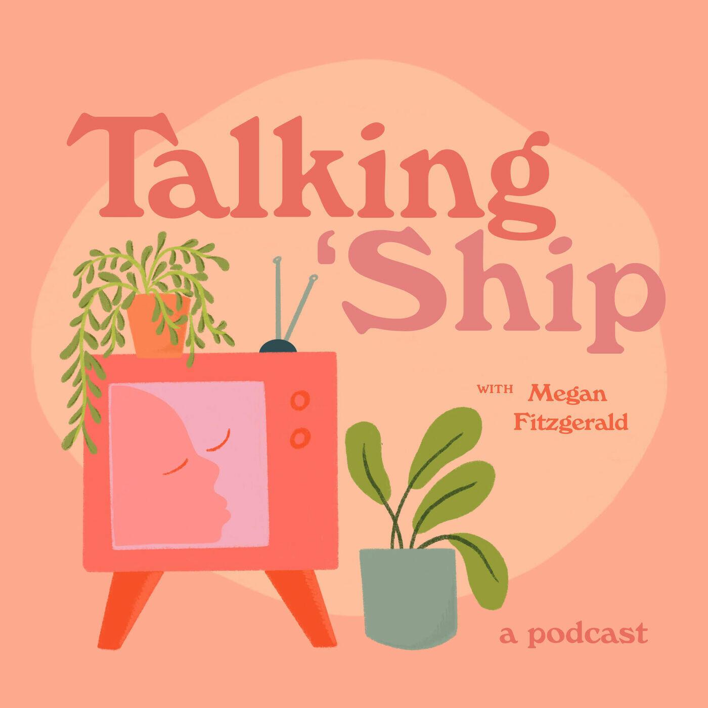Talking 'Ship