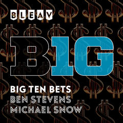 Bleav in Big Ten Bets