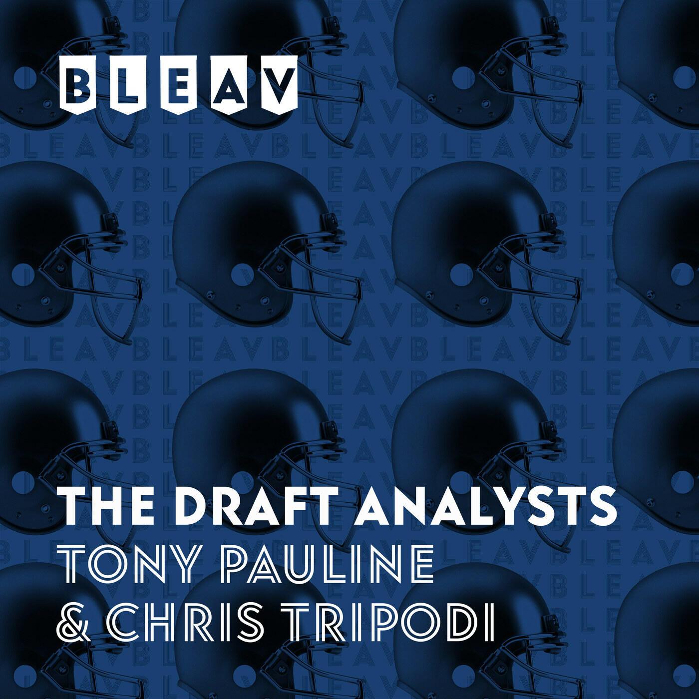 Bleav in The Draft Analysts with Tony Pauline & Chris Tripodi