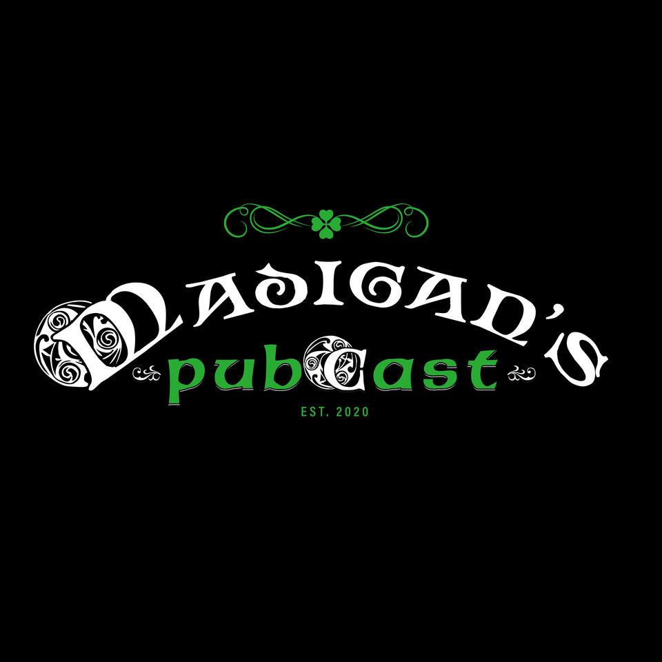 Madigan's Pubcast