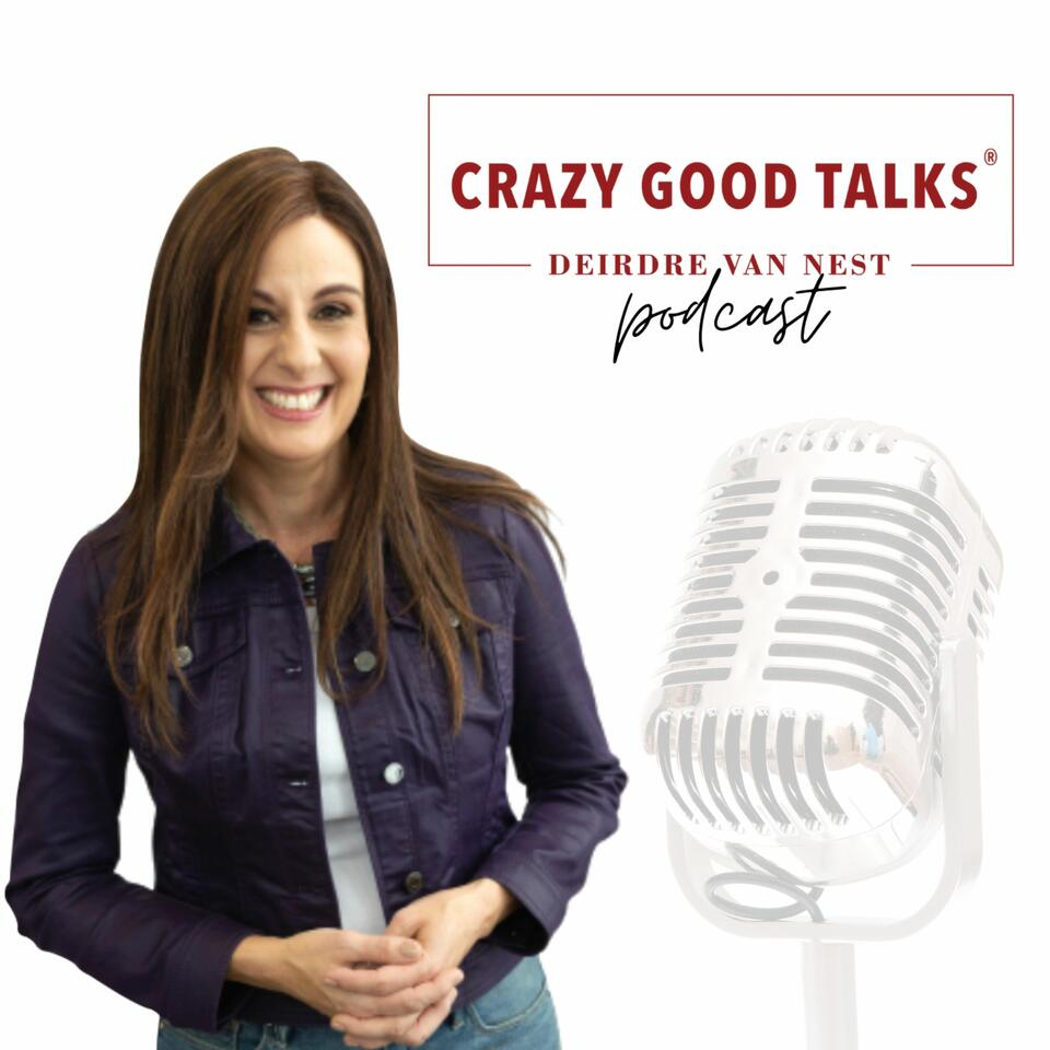 Crazy Good Talks