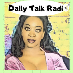 Daily Talk Radio