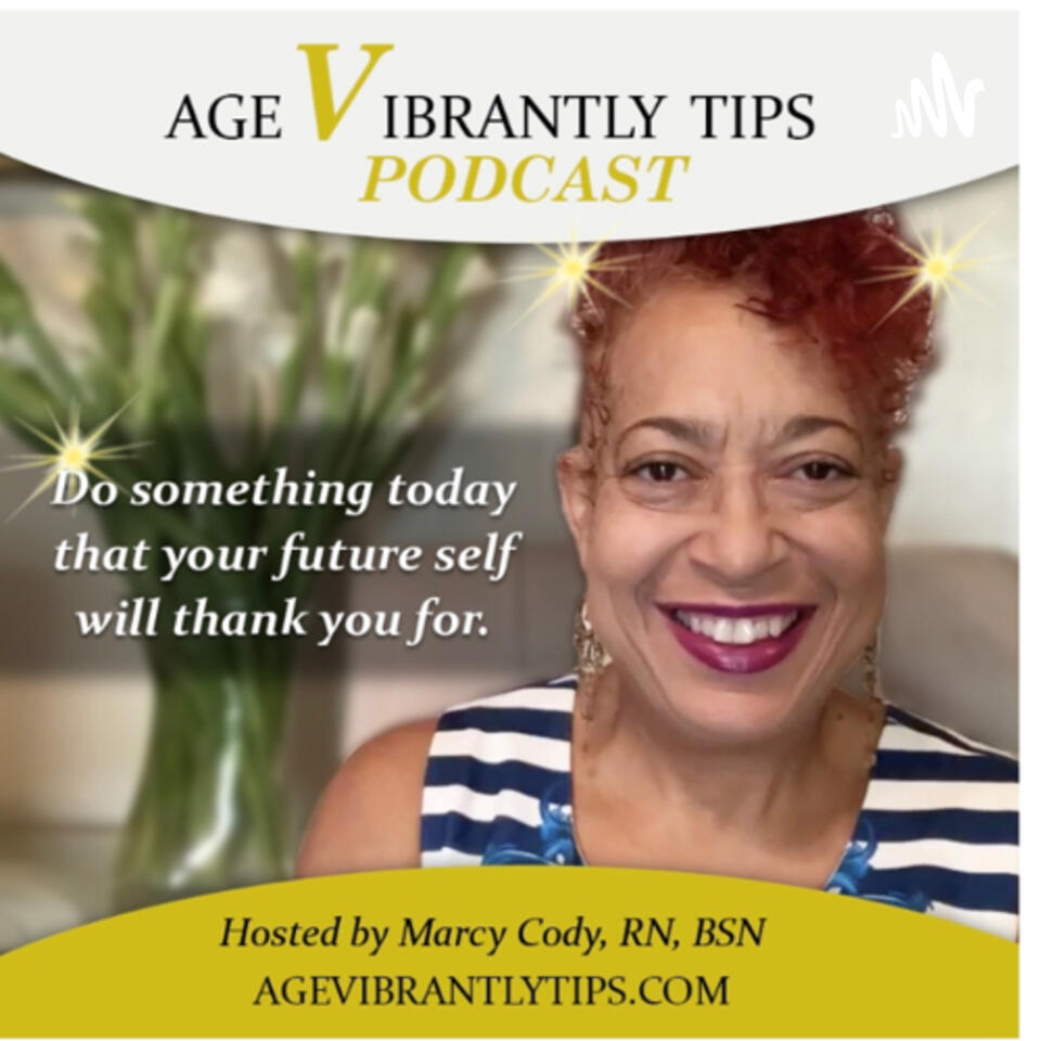 """""""Age Vibrantly Tips"""" Podcast🗣"""