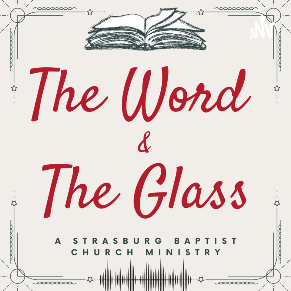 The Word and the Glass