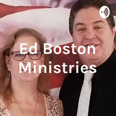 Ed Boston Ministries