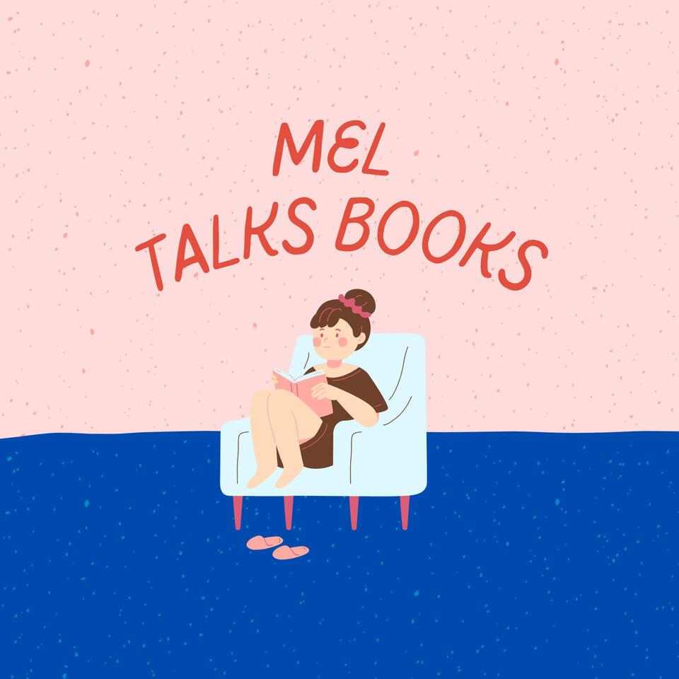 Mel Talks Books