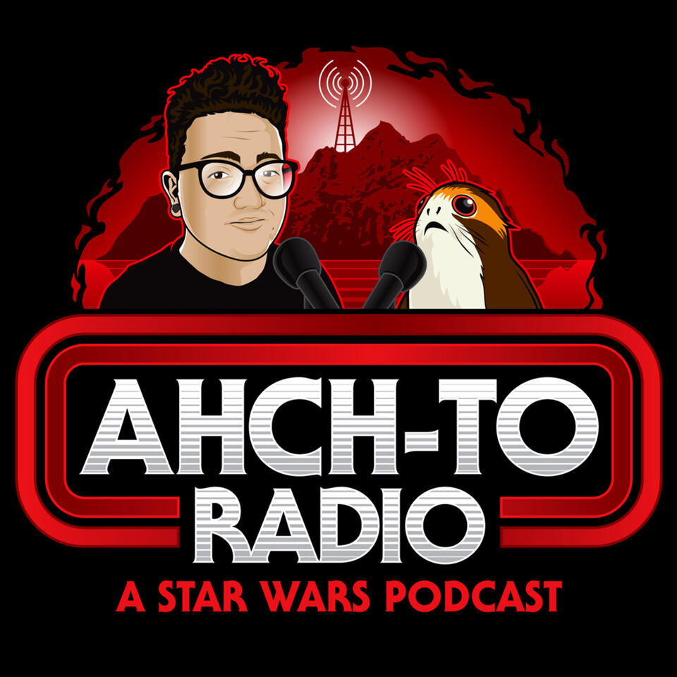 Ahch-To Radio: A Star Wars Podcast