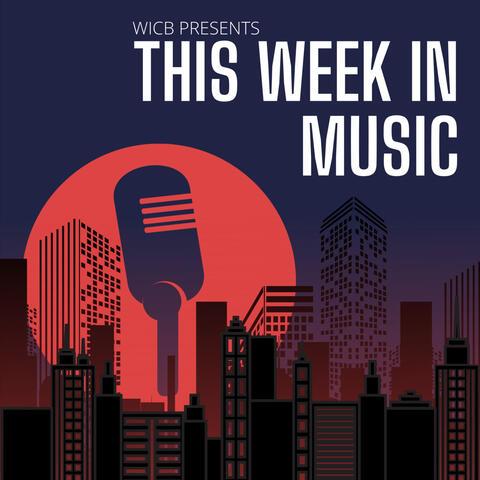 WICB Presents: This Week in Music