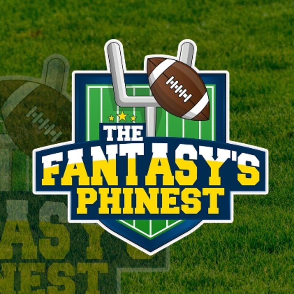 Fantasy's Phinest | A Fantasy Football Podcast