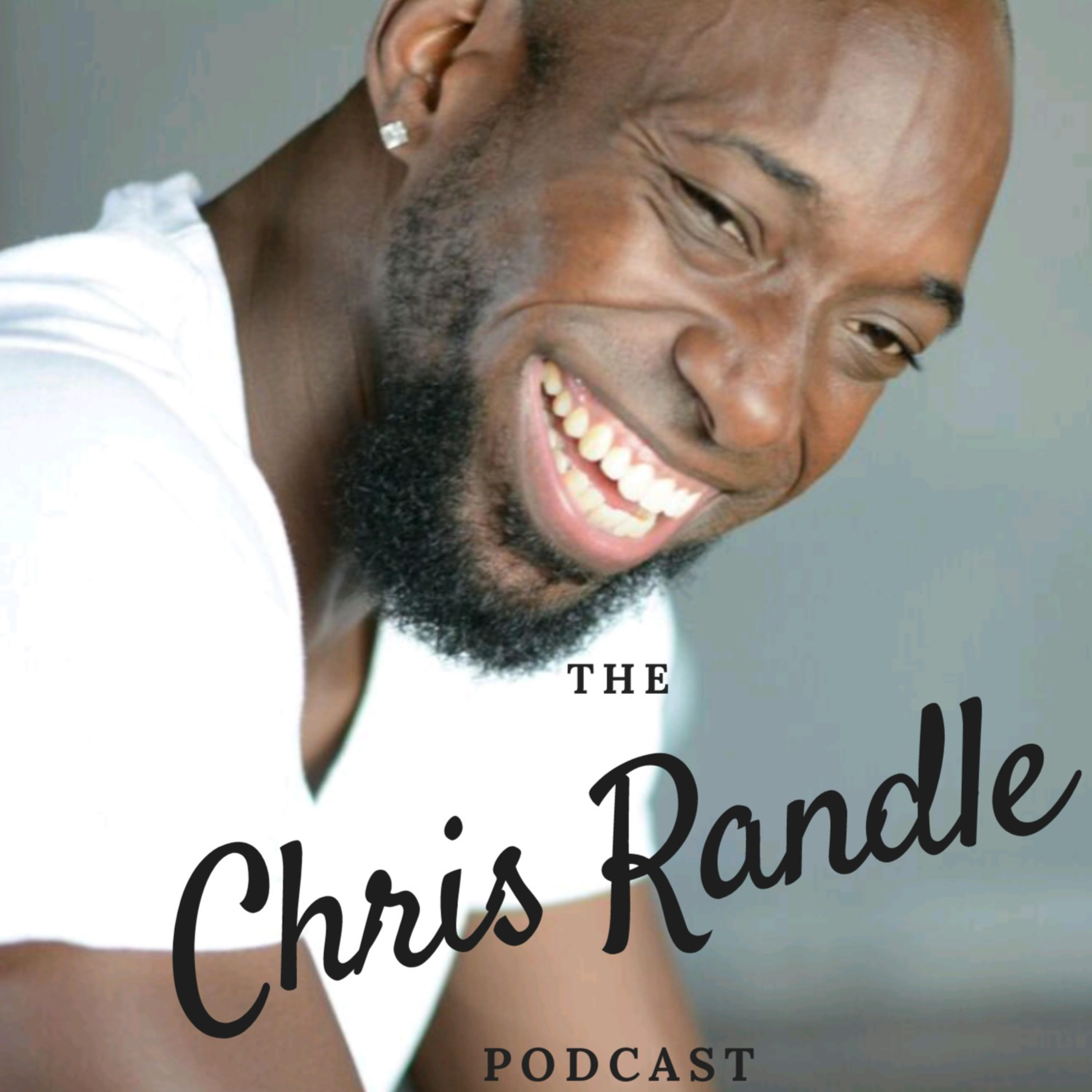 The Chris Randle Podcast