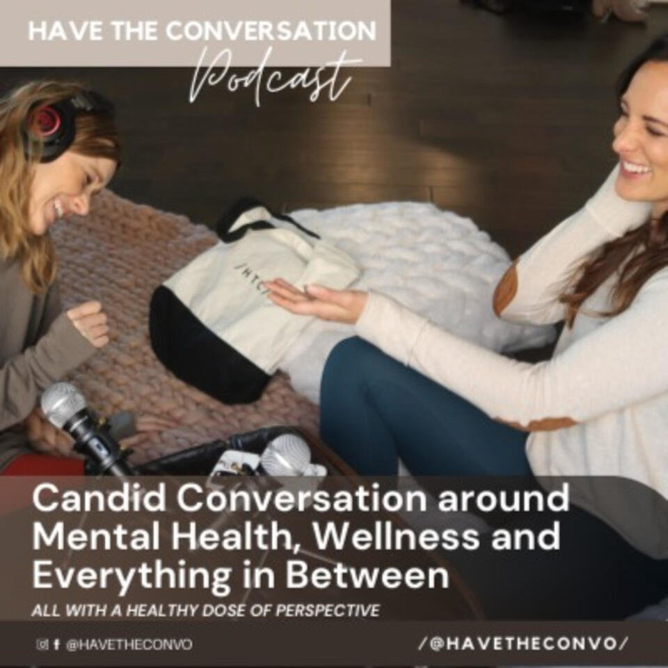 Have The Conversation