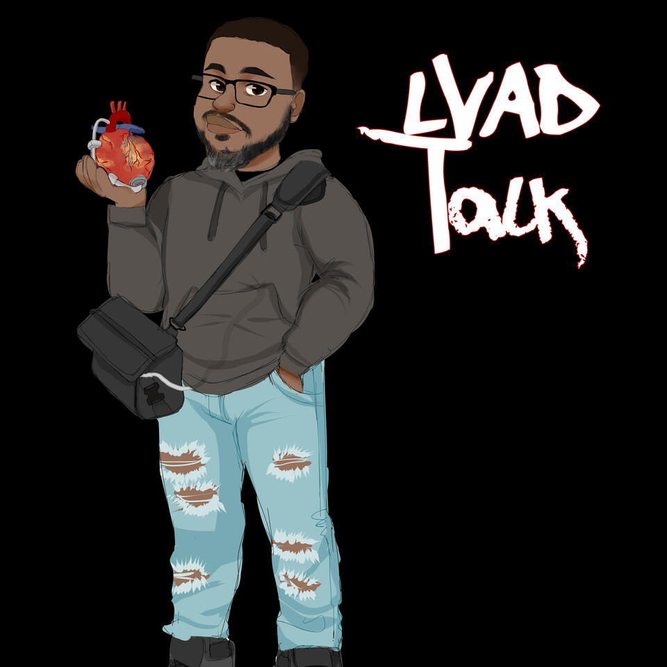 LVAD Talk featuring The LVAD Nation