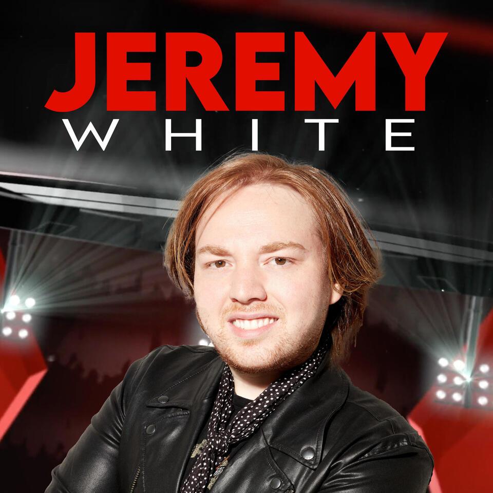 The Jeremy White Podcast