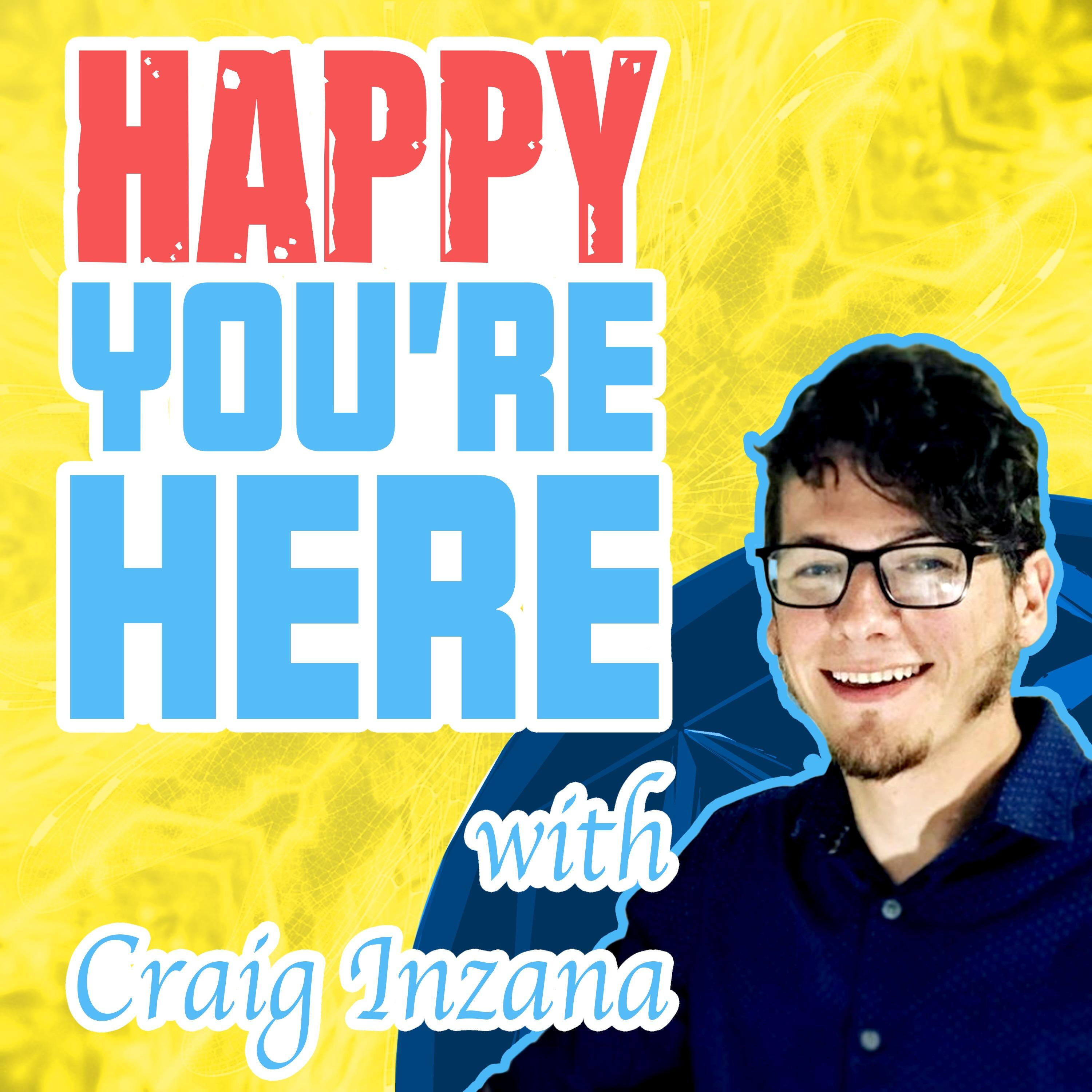 Happy You Are Here Podcast