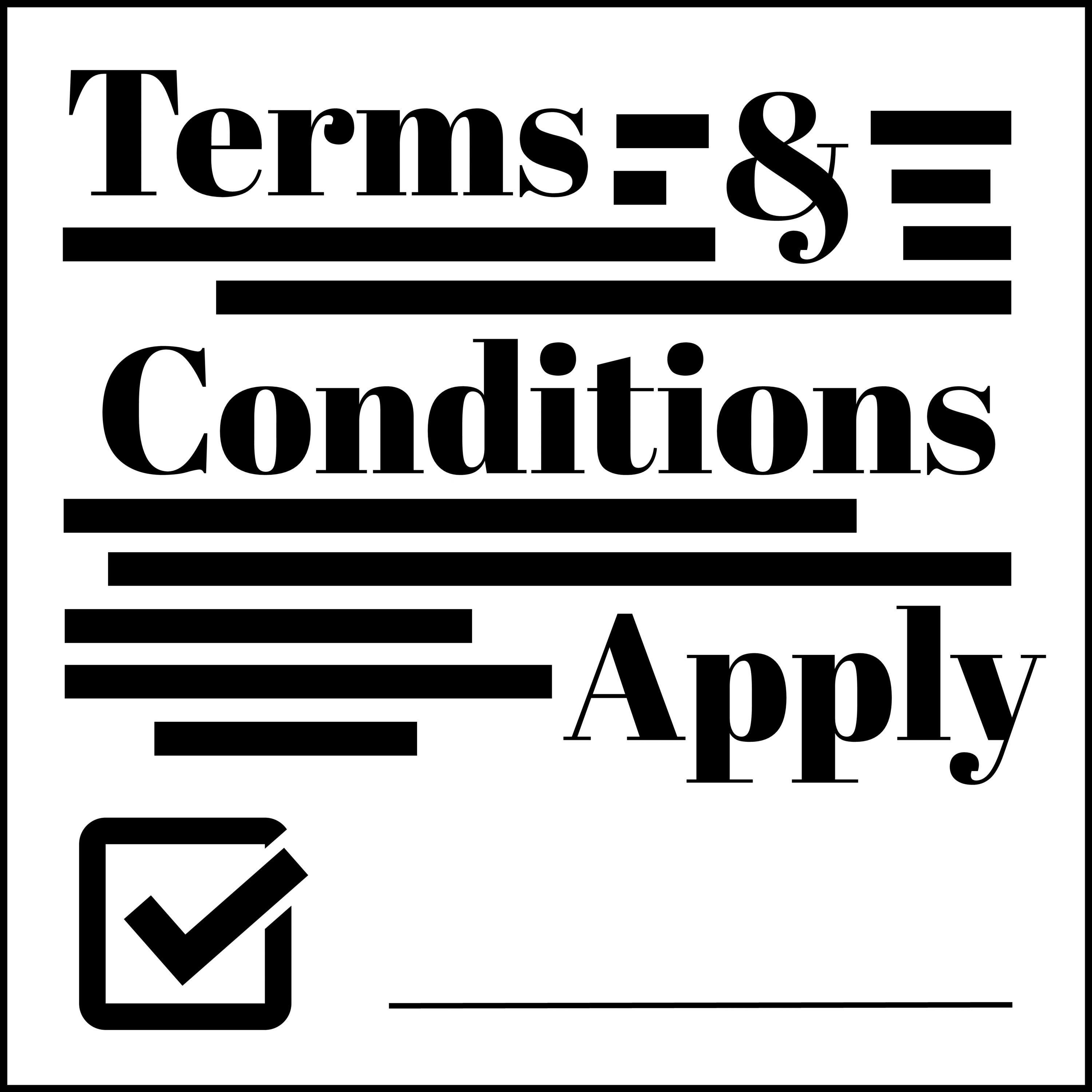Terms and Conditions Apply