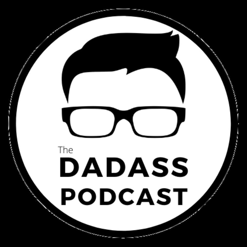 The Dadass Podcast