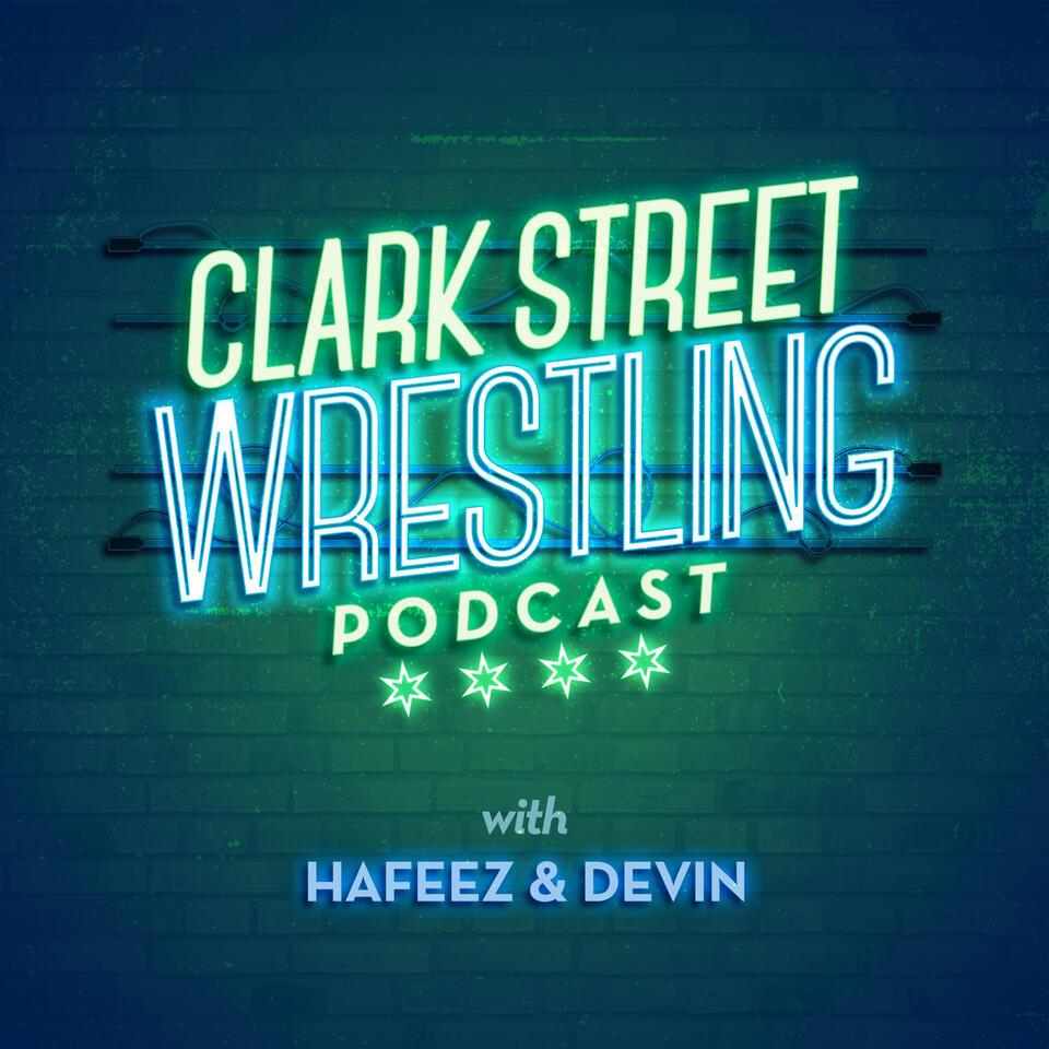 Clark Street Wrestling Podcast