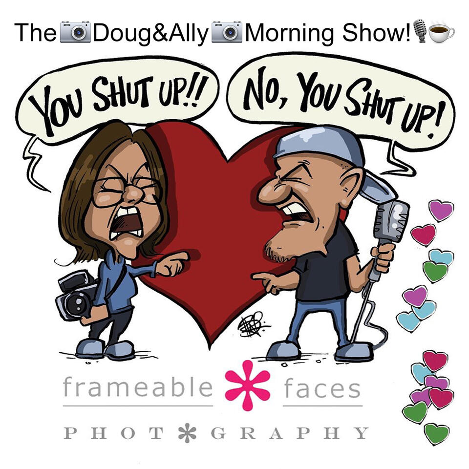 The Doug & Ally Morning Show Podcast!