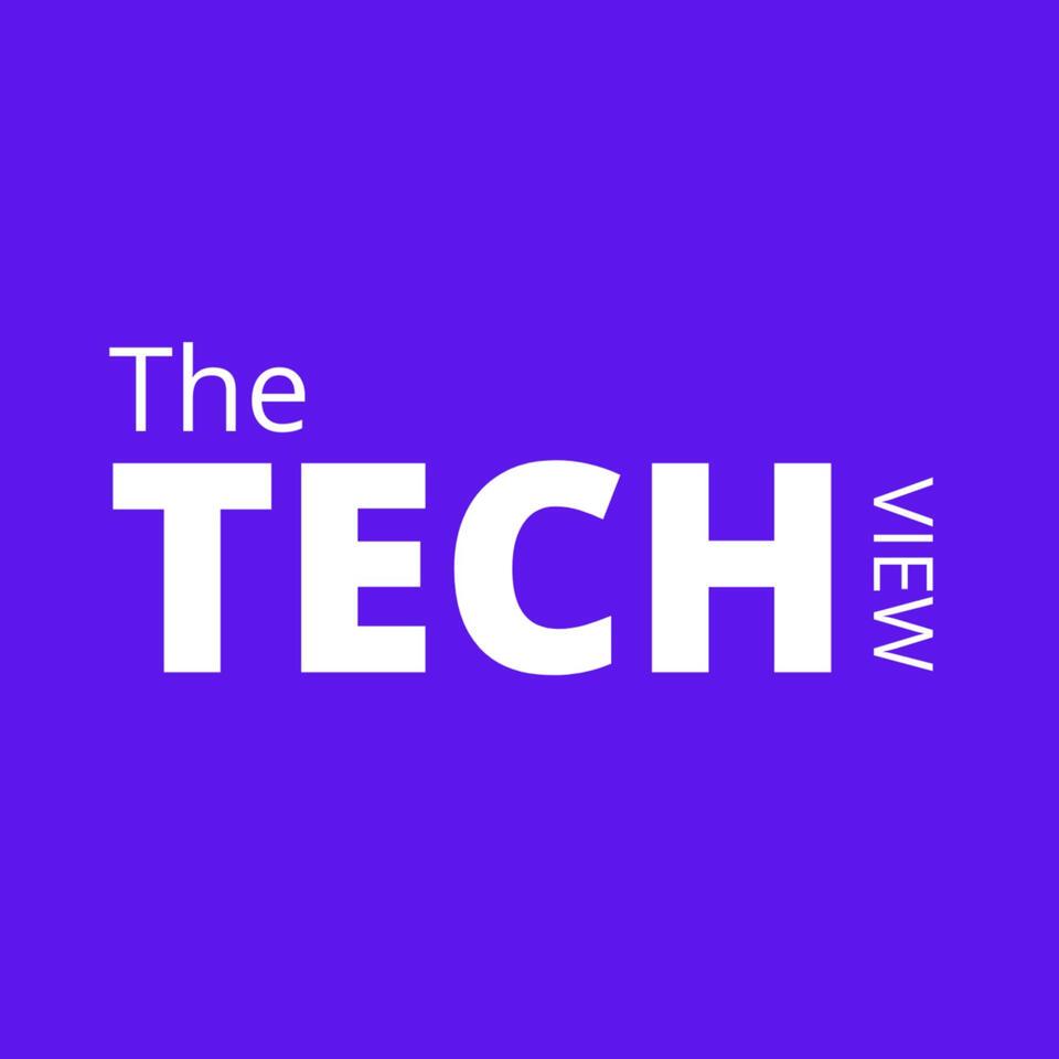 The Tech View