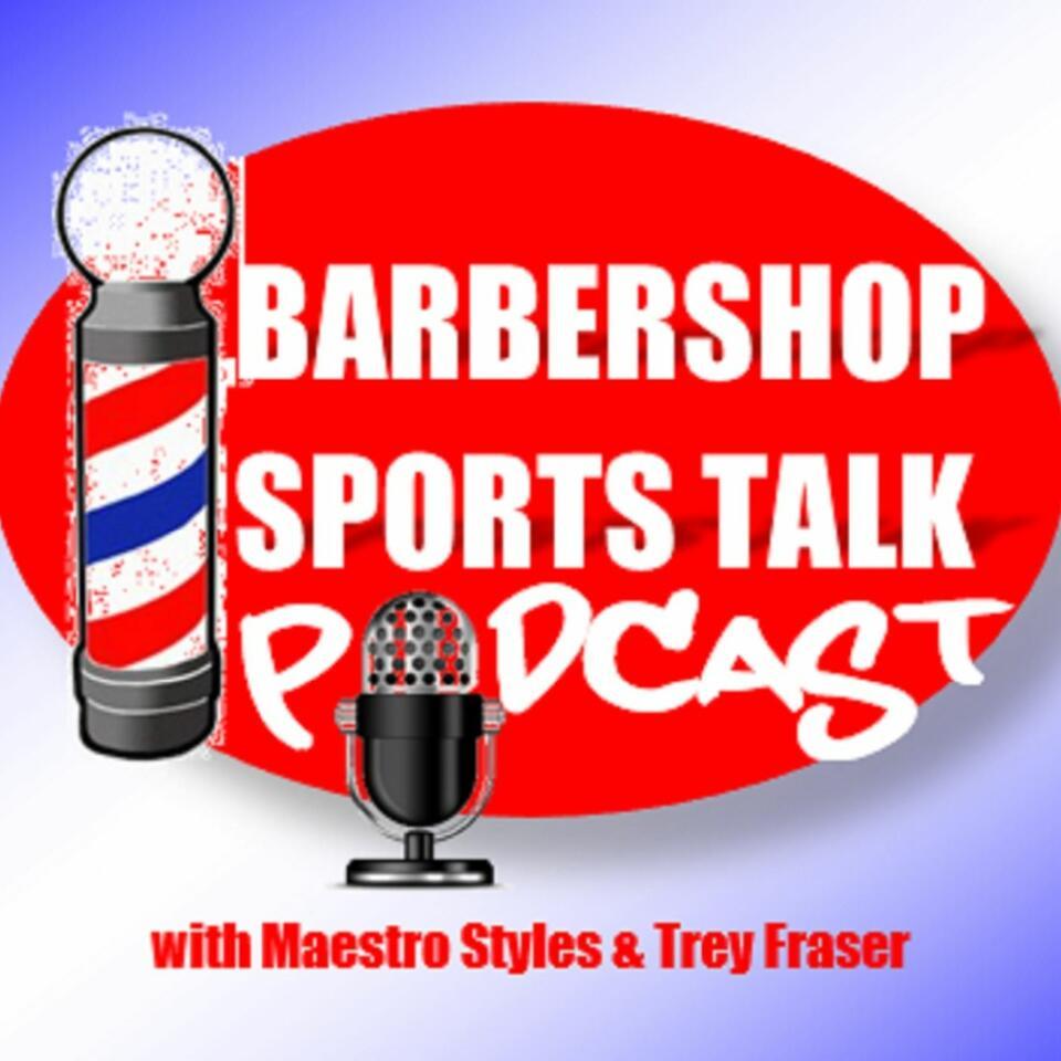 Barbershop Sports Talk Podcast