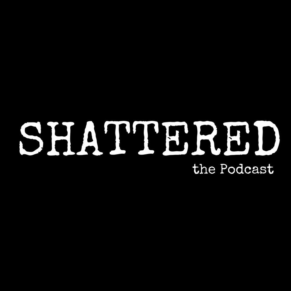 STP Shattered- The Podcast