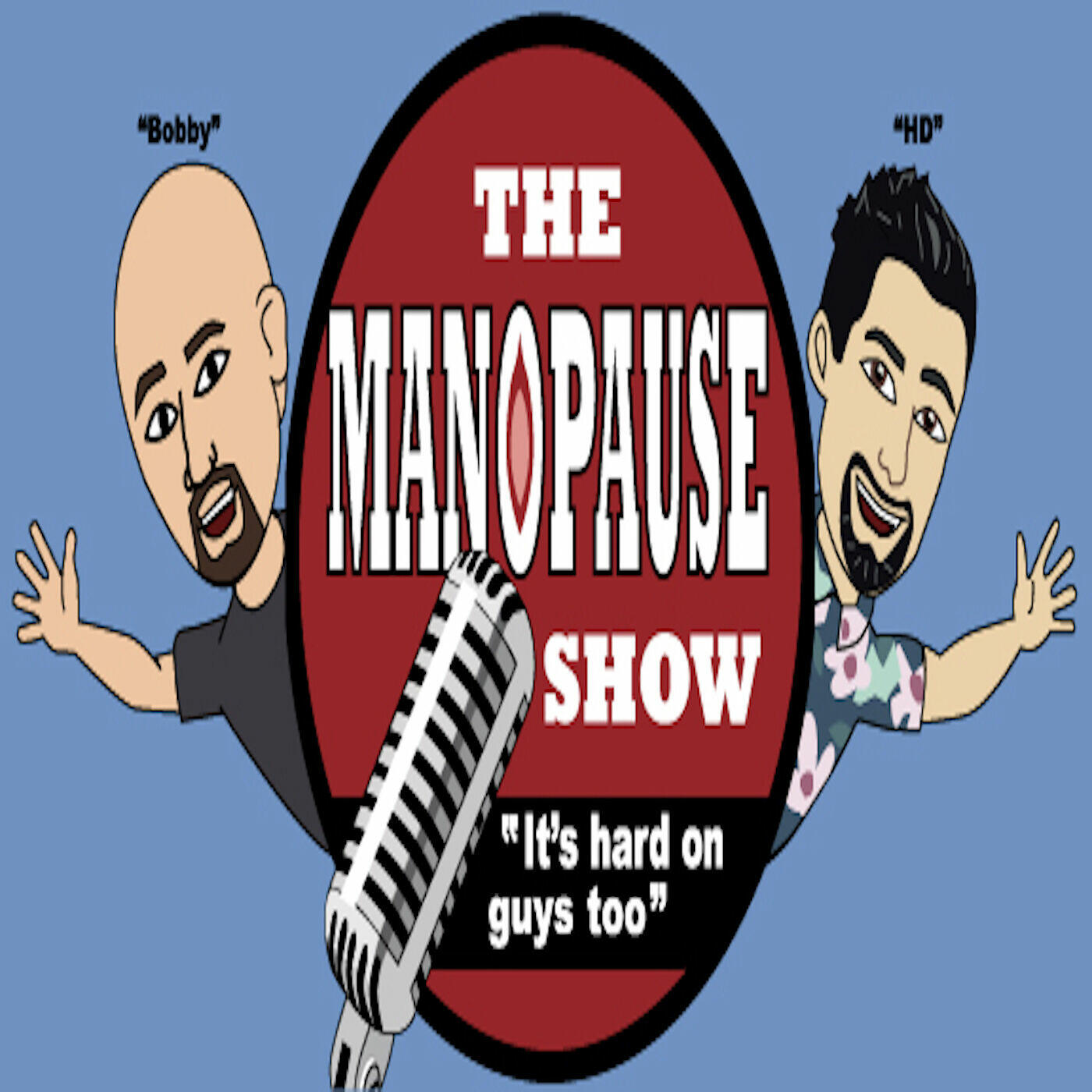 The Manopause Show