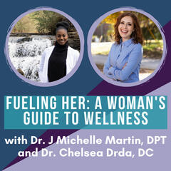 Fueling Her: A Woman's Guide To Wellness
