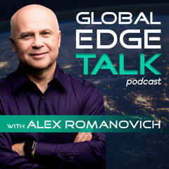 Global Edge Talk with Alex Romanovich