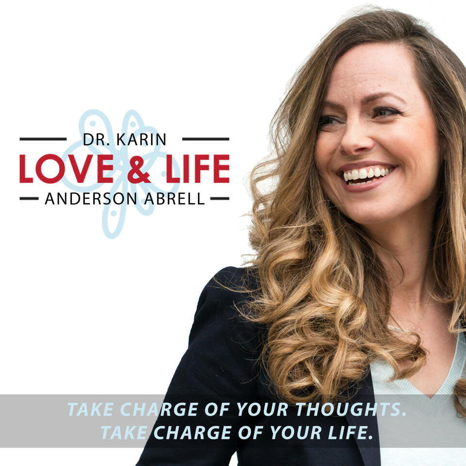 Love & Life with Dr. Karin