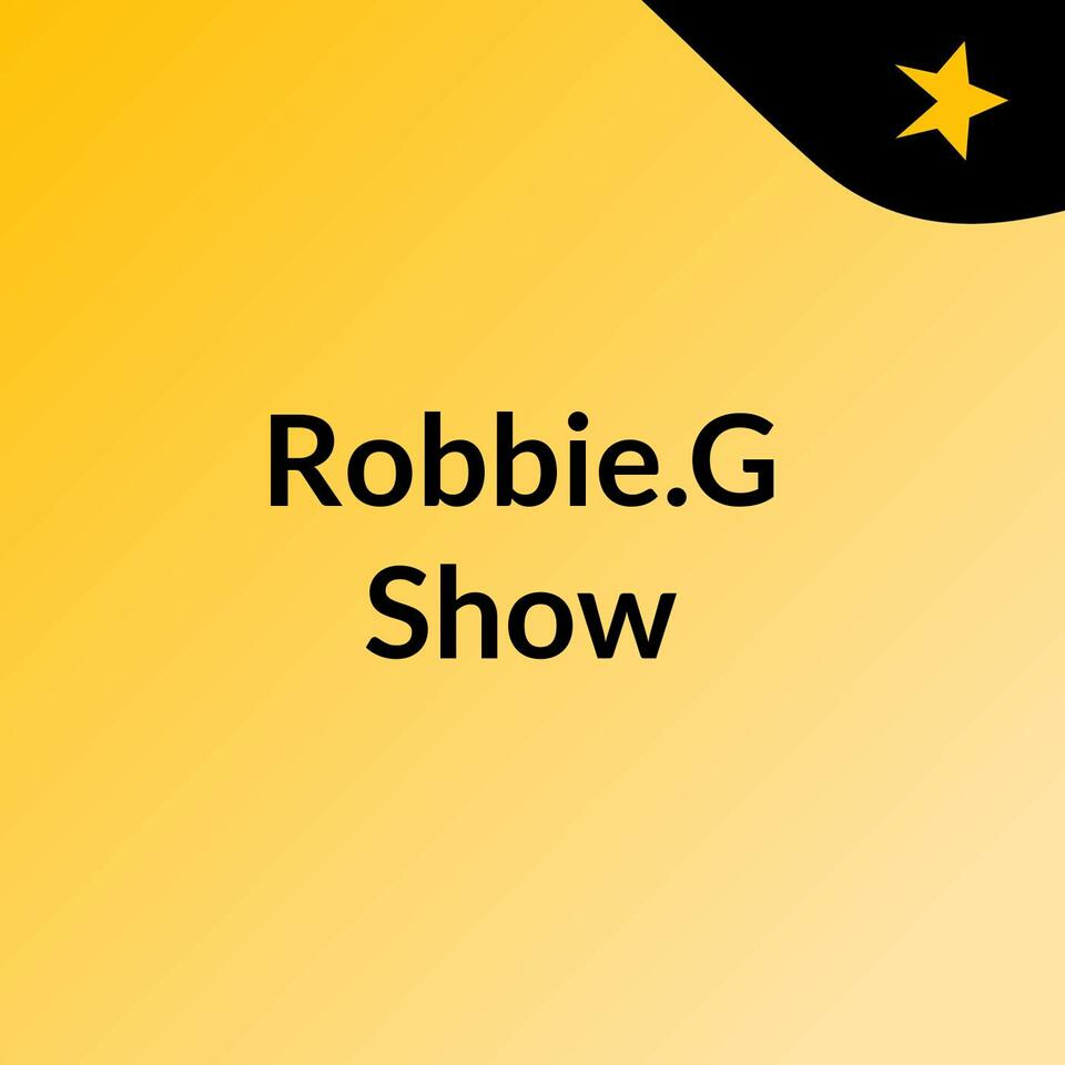 Robbie.G Show