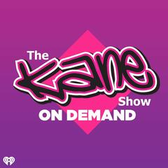 The Kane Show On Demand