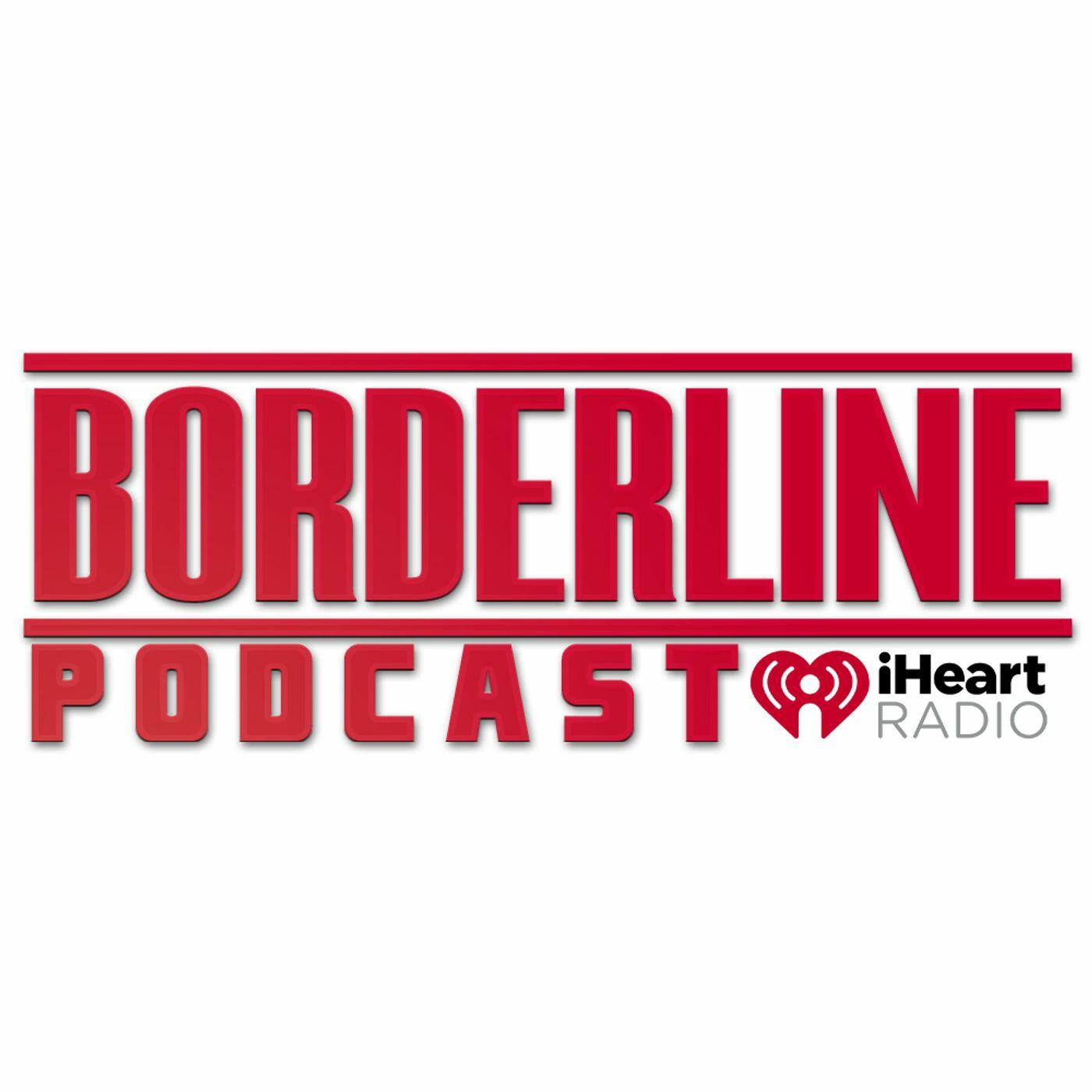 BORDERLINE PODCAST
