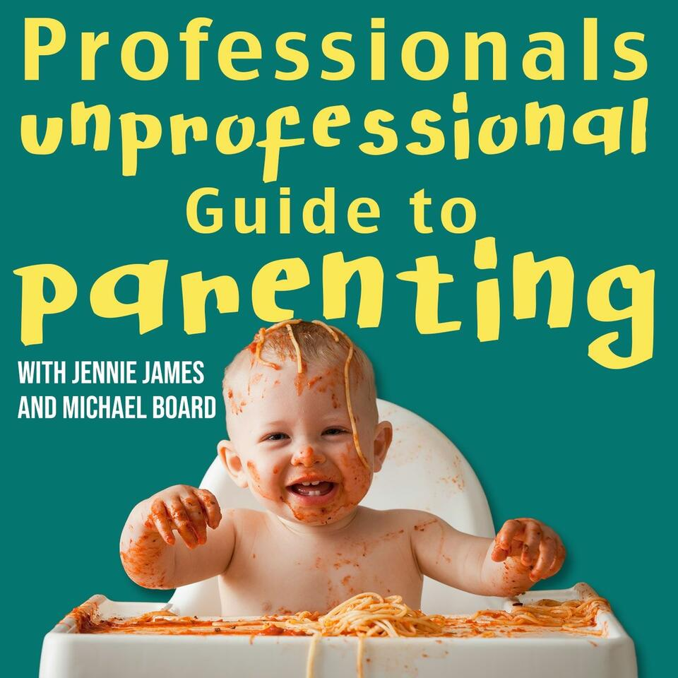 Unprofessional Guide to Parenting