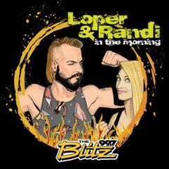 Loper & Randi in The Morning