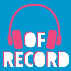 Of Record | The latest in digital marketing & advertising