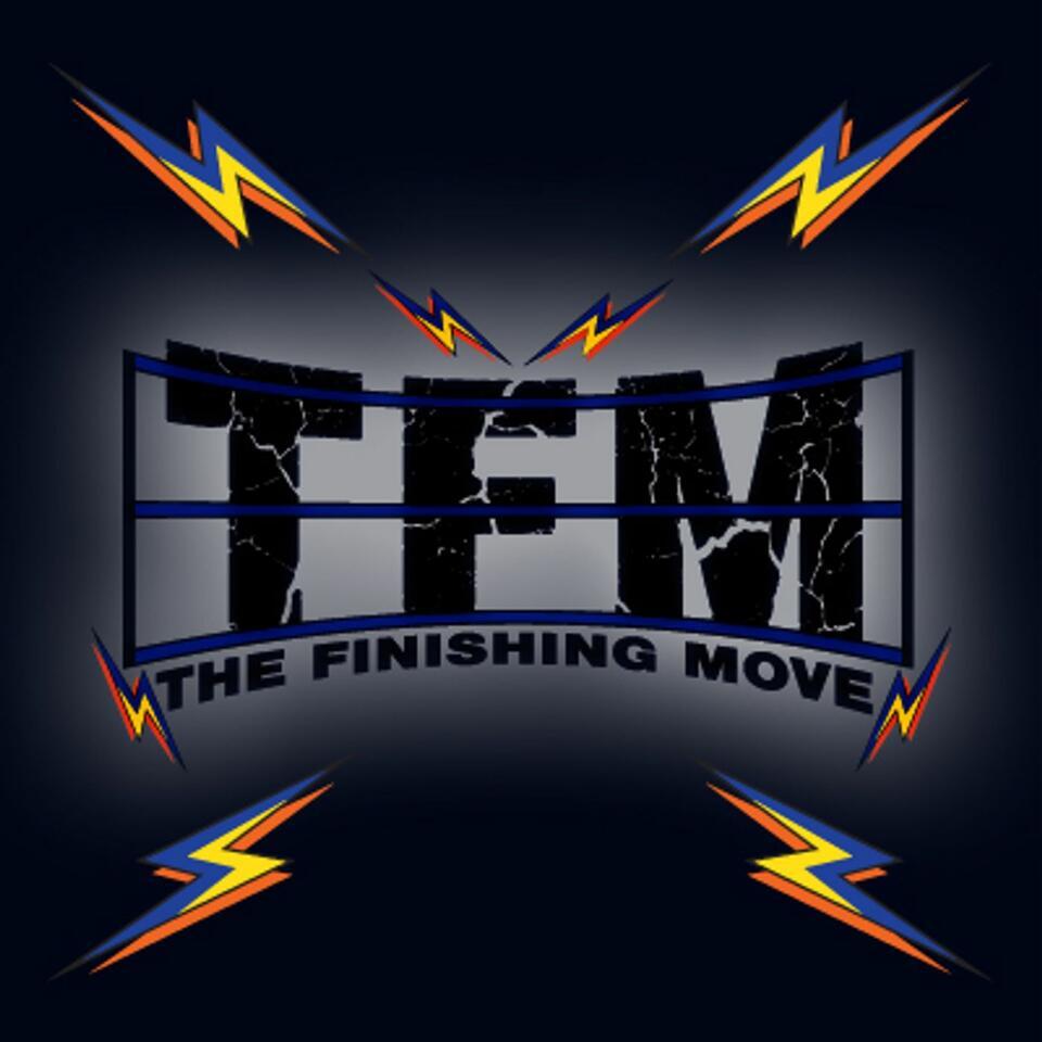 The Finishing Move