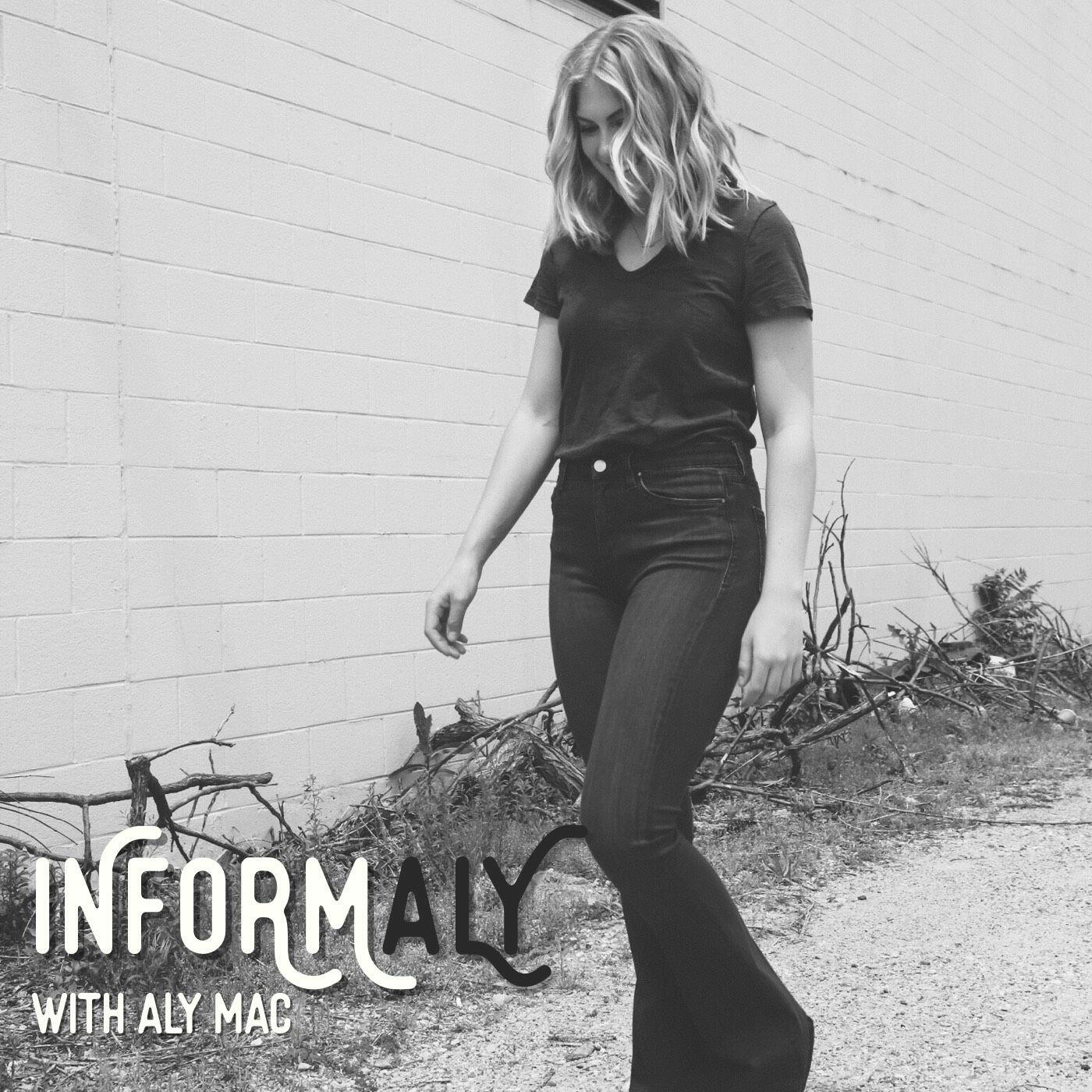 InformAly with Aly Mac
