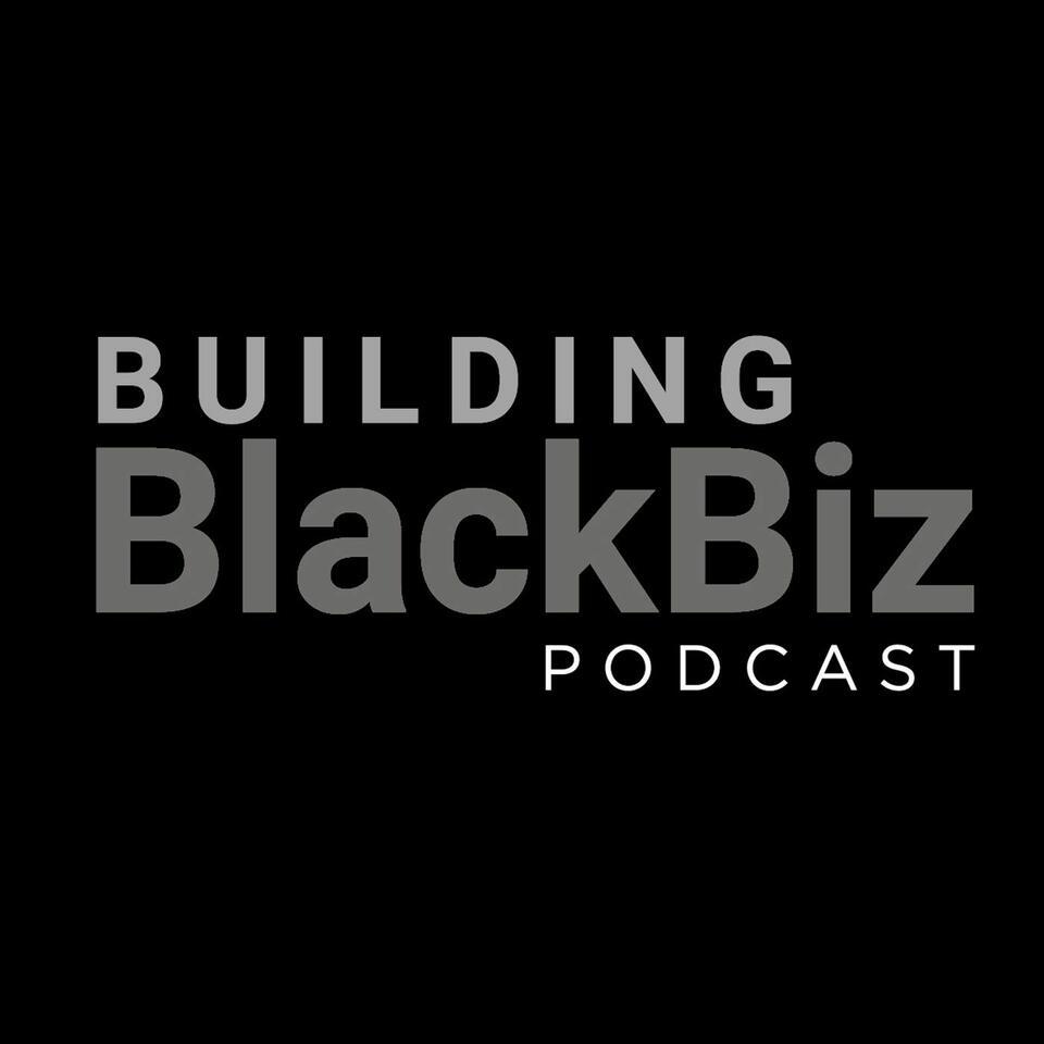 Building Black Biz
