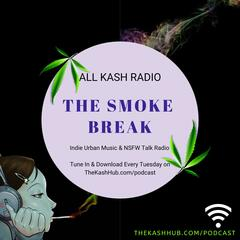 THE SMOKE BREAK | Urban Music & Talk