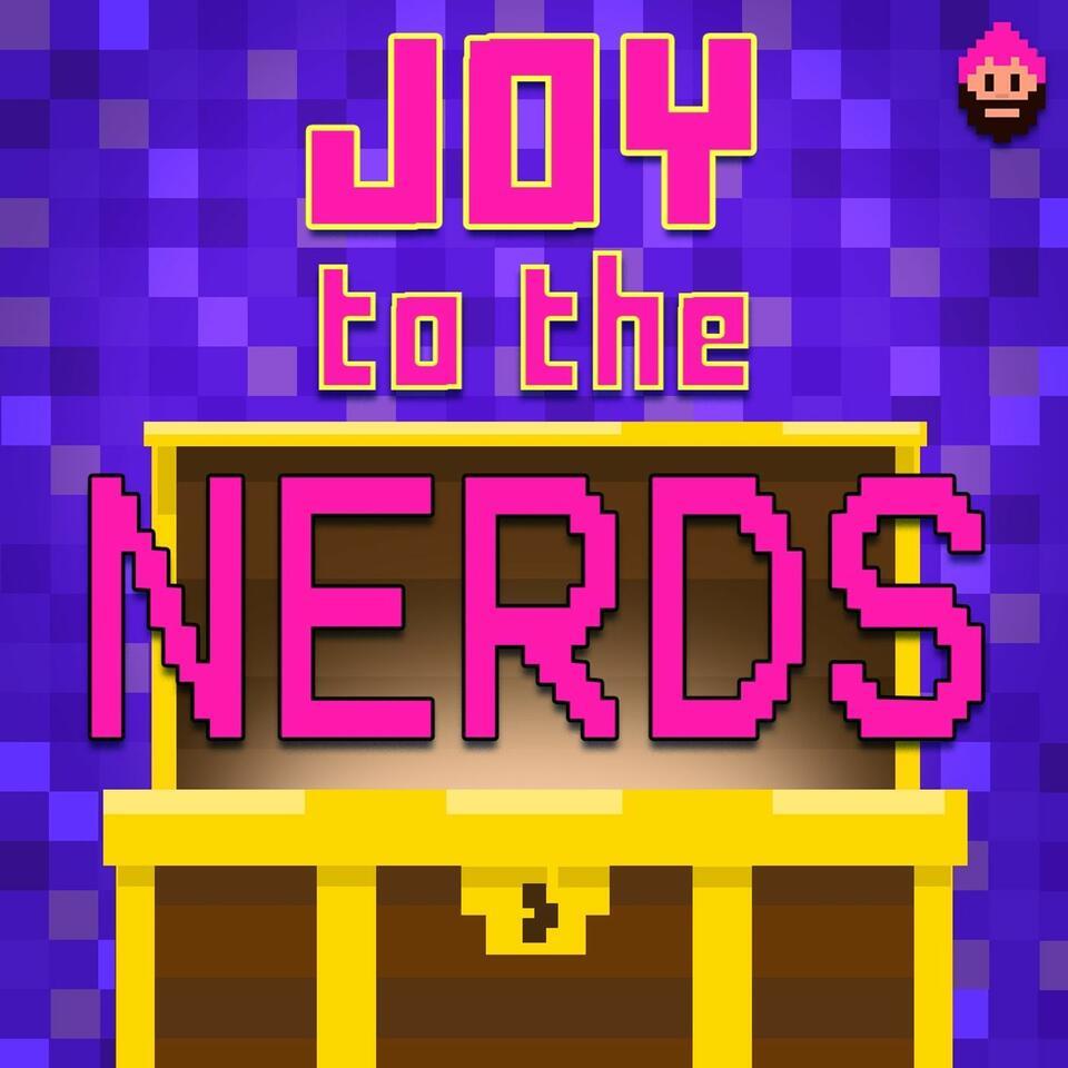 Joy to the Nerds