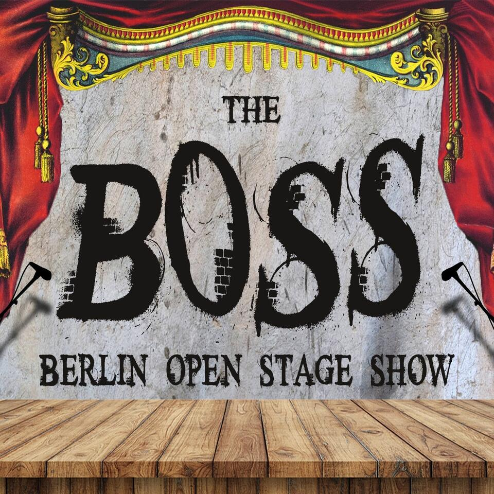 The Berlin Open Stage Show